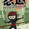 Ninja Moral : immanquable pour les fans de shinobis