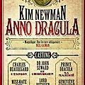 Anno Dracula, tome 1 de Kim Newman