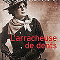 Lucile Bradsock, l'<b>arracheuse</b> de dents.