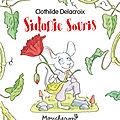 Pêle-mêle jeunesse : Sidonie Souris - Miranda Chocolat - Quand on était petits