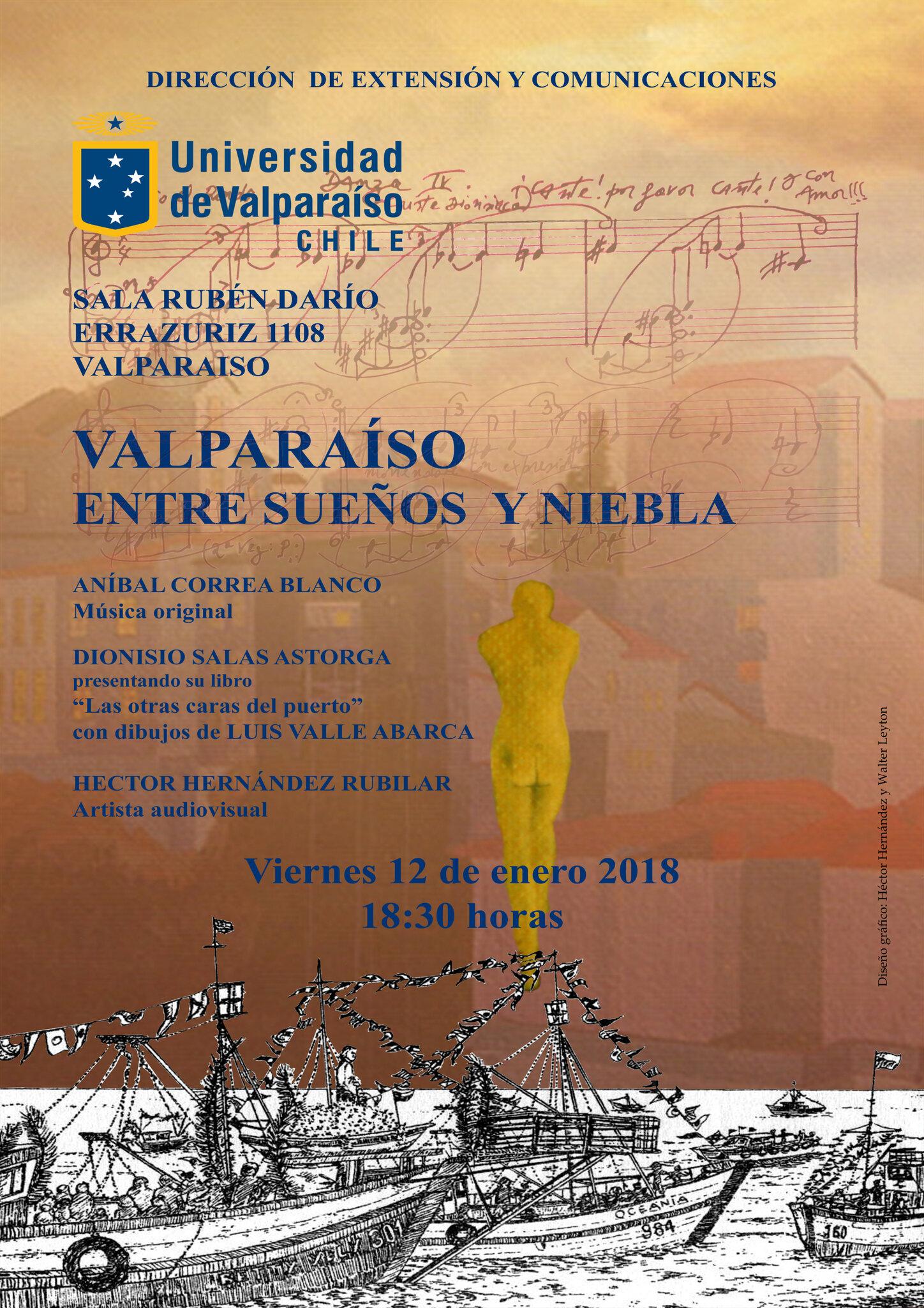 """""""VALPARAÍSO ENTRE SUEÑOS Y NIEBLA"""" - viernes 12 de enero 2018 - Universidad de Valparaíso"""