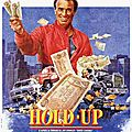 QUELQUES BONS FILMS DE <b>HOLD</b>-<b>UP</b> (2)