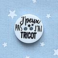 J PEUX PAS J AI TRICOT