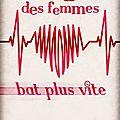 Le coeur des femmes bat plus vite, de kathy dorl ( service presse )