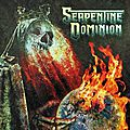 <b>SERPENTINE</b> DOMINION