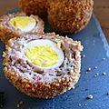 Scotched eggs, le bonbon salé qui plait à tout le monde
