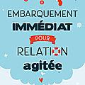 Embarquement immédiat pour relation agitée, par Déborah <b>Guérand</b>