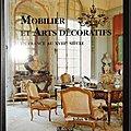 Mobilier et <b>Arts</b> <b>décoratifs</b>, en France au XVIIIe siècle