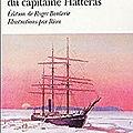 les aventures du capitaine Hatteras de Jules Verne