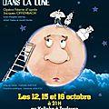 Le Voyage dans la Lune, 12, 15 et 16 octobre 2013 à 21h, théâtre <b>Kalinka</b>, Toulouse