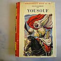 Yousouf, Paluel-Marmont, Claude Delaunay, <b>collection</b> <b>rouge</b> et <b>or</b>, éditions G.P.1953