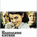 Magdalene Sisters de Peter <b>Mullan</b> avec Anne Marie Duff, Sean Colgan