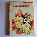 Le petit roi s'est évadé, Renée Tesnière, <b>André</b> <b>Naudy</b>, collection rouge et or, éditions G.P. 1962