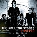 """""""Stripped"""" - The Rolling Stones"""