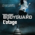 Bodyguard, tome 1 : l'otage - extraits
