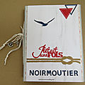 Il(e) était une fois ... Noirmoutier