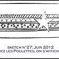 SKETCH 27 : Juin 2012