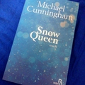 Snow queen -michael cunningham.