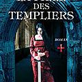 Romans historiques : les Templiers, un fantôme américain et la mer en hiver