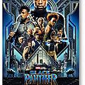 Black Panther - 2018 (Le nouveau roi du Wakanda)