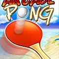 Arcade Pong : le tennis de table débarque sur les smartphones