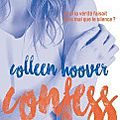 Confess > colleen hoover