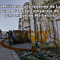 Saint Philibert ou la légende de Lucius fondateur de l'église cathédrale de Luçon (Chronique de Maillezais)