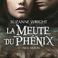 La meute du phénix - tome 3 : nick axton de suzanne wright