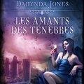 Les Amants des Ténèbres - <b>Lara</b> <b>Adrian</b>, Alexandra Ivy, Larissa Ione & Darynda Jones