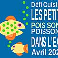 <b>Défi</b> de recettes : Les petits poissons !