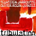 Sébastien Jarrousse & Olivier Robin - 2007 - Tribulation (Aphrodite)