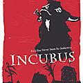 Incubus - 1966 (Promenons-nous dans les champs pendant que Satan s'y trouve dedans)