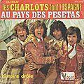 Les <b>Charlots</b> - Au pays des pesetas