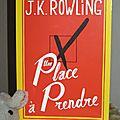 Une place à prendre - j.k. rowling