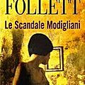 Le scandale modigliani - ken follett - lgf