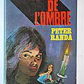 L'escalier de l'ombre - Peter Randa - Fleuve Noir - 1955