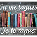 Tag _ tu me tagues, je te tague