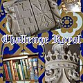 Challenges royal et challenge reines et courtisanes