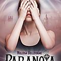 Paranoia, de <b>Melissa</b> <b>Bellevigne</b>