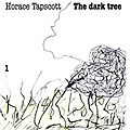 Horace Tapscott 4tet « Dark Tree »