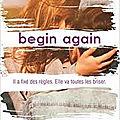 <b>Begin</b> <b>Again</b> de Mona Kasten