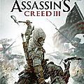 Assassin's creed 3 [ jeu vidéo sur xbox 360 ]