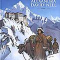Une vie avec alexandra david-néel - fred campoy, mathieu blanchot
