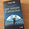 J'ai lu une minute d'attraction de carrie elks