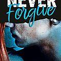 Never Forgive #2 de <b>Monica</b> <b>Murphy</b>