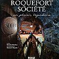 Roquefort société, un plaisir légendaire - nicolas bardou & manuel huynh