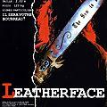 Leatherface - Massacre à la Tronçonneuse 3 (Une vraie famille de dégénérés !)