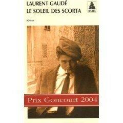 Laurent Gaudé - Le soleil des Scorta