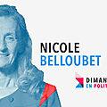 DIMANCHE EN POLITIQUE SUR FRANCE 3 N°101 : NICOLE BELLOUBET