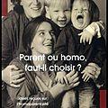 Parent ou homo, faut-il choisir ? - Idées reçues sur l'<b>homoparentalité</b> - Martine Gross - Editions Le Cavalier Bleu